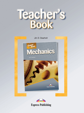 Career Paths: Mechanics Teacher's Guide