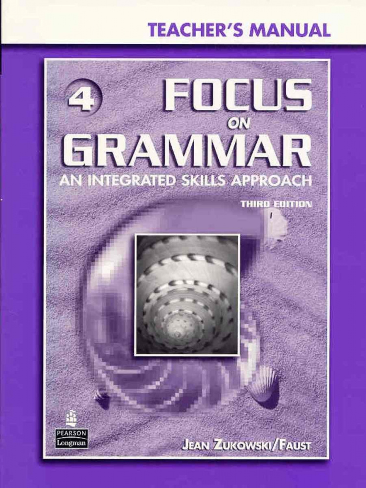 Focus on Grammar 3rd Edition Level 4 Teacher's Manual + CD-ROM