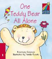 Cambridge Storybooks Level 1 One Teddy Bear All Alone