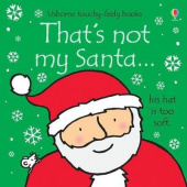 Watt Fiona. That's Not My Santa (board book) Ned