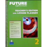 Future 2 Teacher's Edition and Lesson Planner