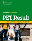 PET Result: Student's Book & Online Workbook with access to one PET and one PET for Schools Practice Test