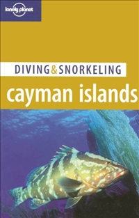 Diving & Snorkeling Cayman Islands (2th Edition)