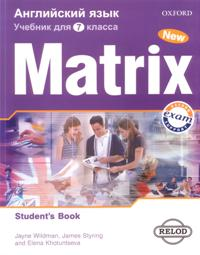 New Matrix 7 класс Student's Book (For Russia)