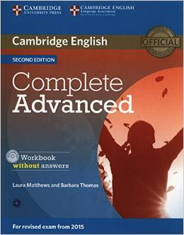 Complete Advanced 2nd edition (for revised exam 2015) Workbook without Answers with Audio CD