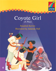 Cambridge Storybooks Level 4 Coyote Girl (Play)