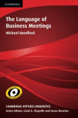 Cambridge Applied Linguistics: The Language of Business Meetings