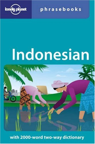 Indonesian:  Phrasebook country travel guide (5th Edition)
