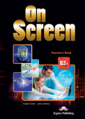 On Screen Revised B2+ Teachers Book