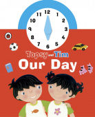 Ladybird: Topsy and Tim: Our Day (clock board book)