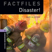 Oxford Bookworms Factfiles Second edition 4: Disaster! with Audio CD