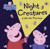 Ladybird: Peppa Pig: Night Creatures (lift-the-flap board book)