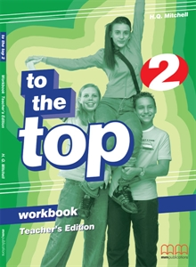 To the Top 2 Workbook Teacher's Edition