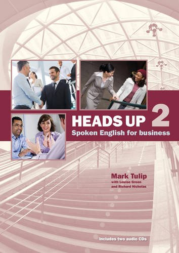 Heads Up: Spoken English for Business 2 Student's Book with CD