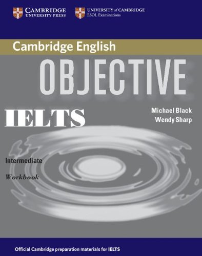 Objective IELTS Intermediate Workbook without Answers