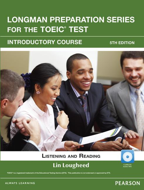 Longman Preparation Series for the TOEIC® Test, 5th Edition Introductory Course Book with CD-ROM (incl. MP3 Audio)