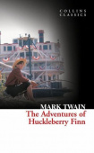 Collins Classics: Twain Mark. Adventures of Huckleberry Finn