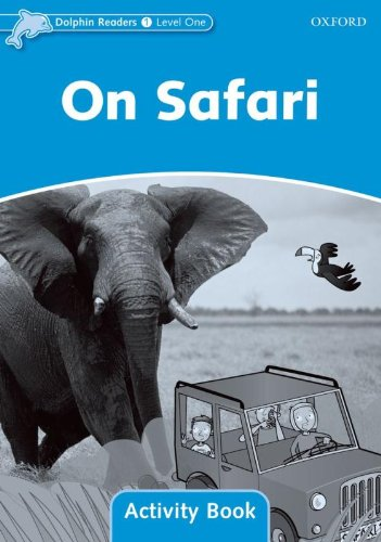 Dolphin Readers 1 On Safari - Activity Book