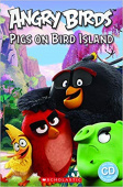 Popcorn Readers: Level Starter Angry Birds: Pigs on Bird Island