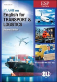 Flash on English for Specific Purposes: Transport and Logistics (New Ed)