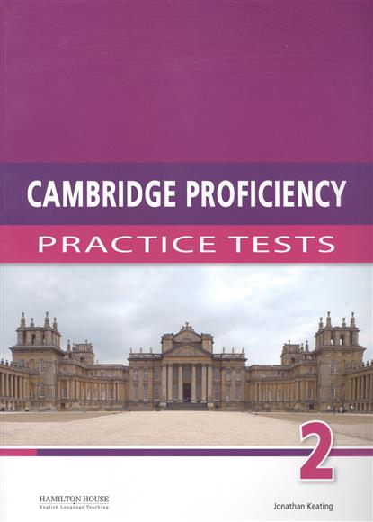 Practice Tests for Cambridge Proficiency 2 Students Book