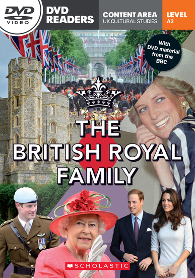 Scholastic DVD Readers Level 2: The British Royal Family with DVD