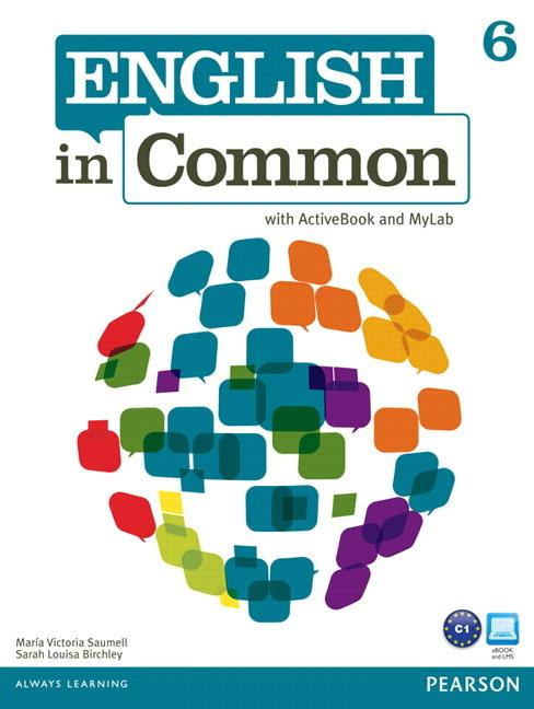 English in Common 6 Student's Book with ActiveBook and MyEnglishLab