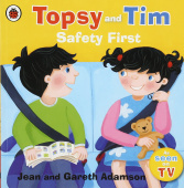 Ladybird: Topsy and Tim: Safety First  (PB)