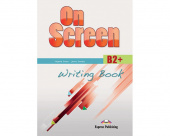 On Screen Revised B2+ Writing Book