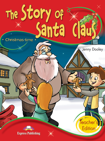 Stage 2 - The Story of Santa Claus Teacher's Edition