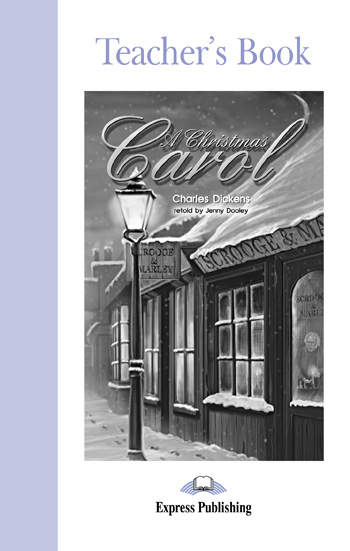 Graded Readers Level 2  A Christmas Carol Teacher's Book