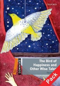 Dominoes 2 The Bird of Happiness and Other Wise Tales Pack