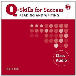 Q: Skills for Success Reading and Writing 5 Class Audio CDs (3)