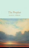 Macmillan Collector's Library: Gibran Kahlil. The Prophet (HB)  Ned