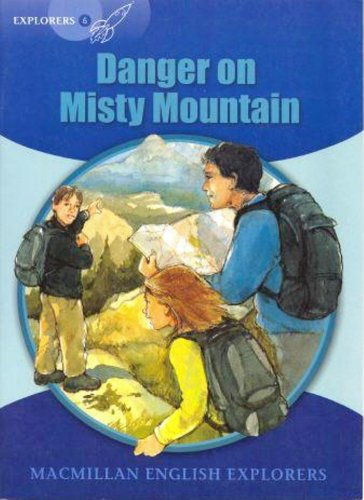 Explorers 6: Danger on Misty Mountain