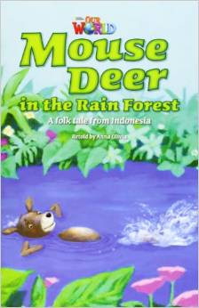 Our World Readers Level 3: Mouse Deer In the Rainforest