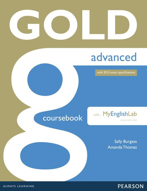Gold Advanced (new edition for 2015 exams) Coursebook with MyLab Pack