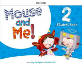 Mouse and Me! 2 Student's Book