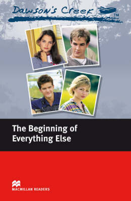 Dawson's Creek 1: The Beginning of Everything Else