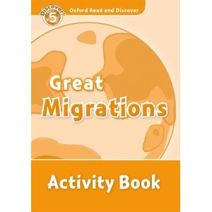 Oxford Read and Discover Level 5 Great Migrations Activity Book