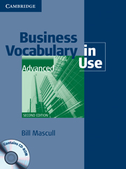 Business Vocabulary in Use: Advanced (Second Edition) Book with answers and CD-ROM