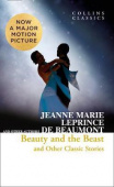 Collins Classics: Leprince de Beaumont Jeanne Marie. Beauty and the Beast & Other Classic Stories ***