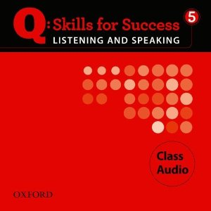 Q: Skills for Success Listening and Speaking 5 Class Audio CDs (4)