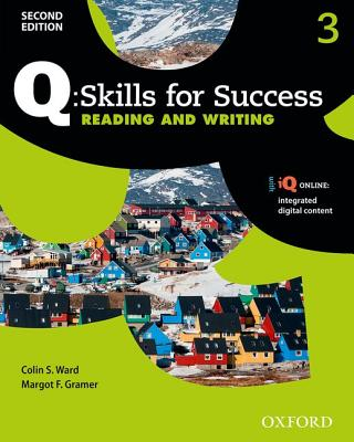 Q: Skills for Success Second Edition Reading and Writing 3 Student Book with IQ Online