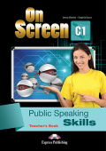 On Screen C1 Public Speaking Skills Teacher's Book