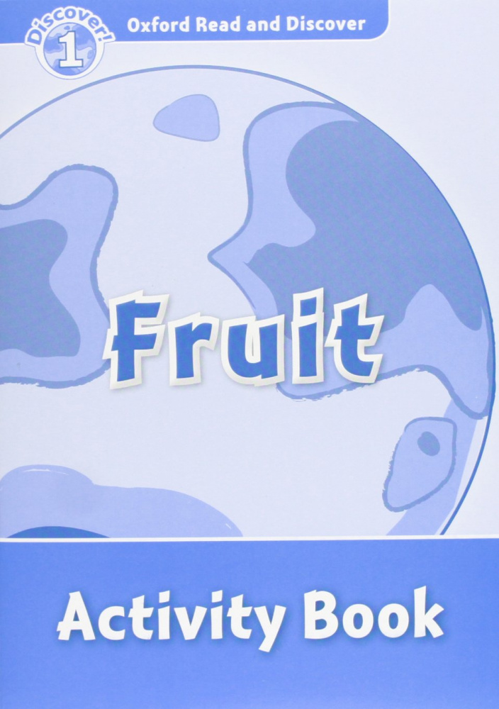 Oxford Read and Discover Level 1 Fruit Activity Book