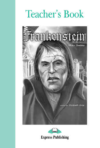 Graded Readers Level 3 Frankenstein Teacher's Book