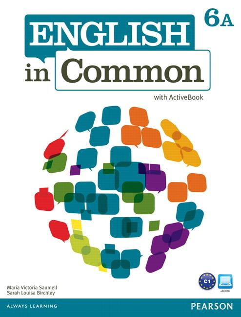 English in Common 6A Student Book and Workbook with ActiveBook