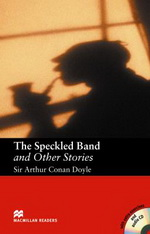 The Speckled Band and Other Stories (with Audio CD)