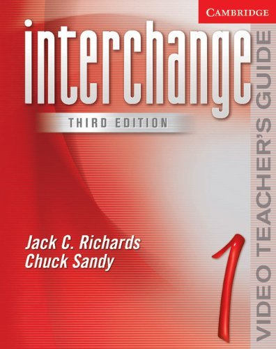 Interchange Third Edition Level 1 Video Teacher's Guide